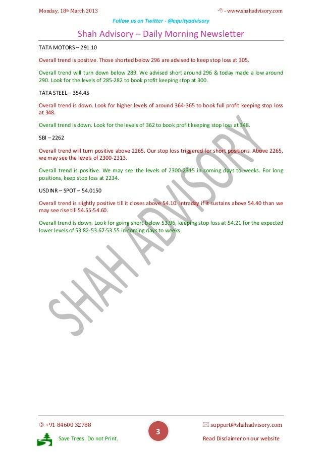 Monday, 18th March 2013                                                       - www.shahadvisory.com                     ...