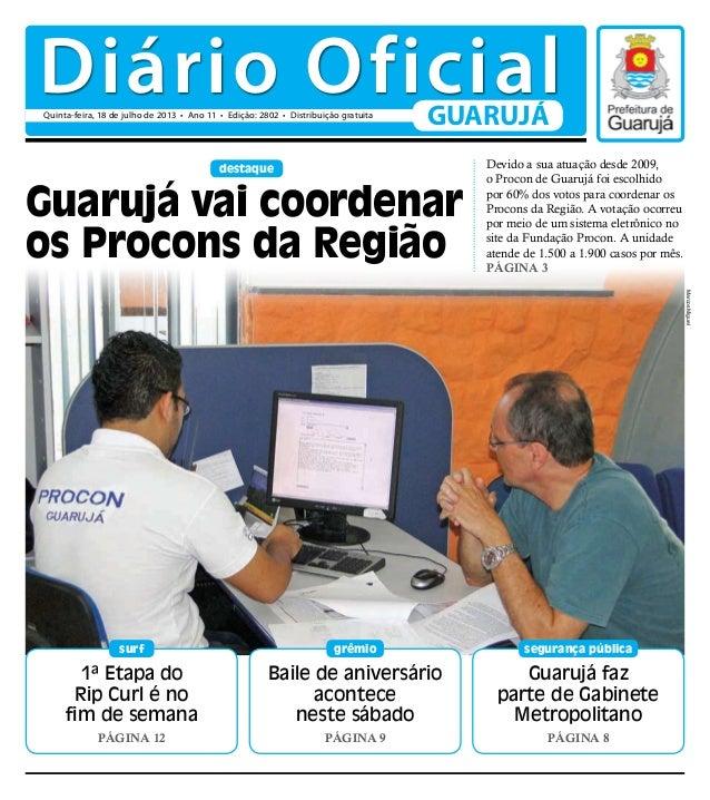 1ª Etapa do Rip Curl é no fim de semana Página 12 surf Guarujá faz parte de Gabinete Metropolitano Página 8 segurança públ...