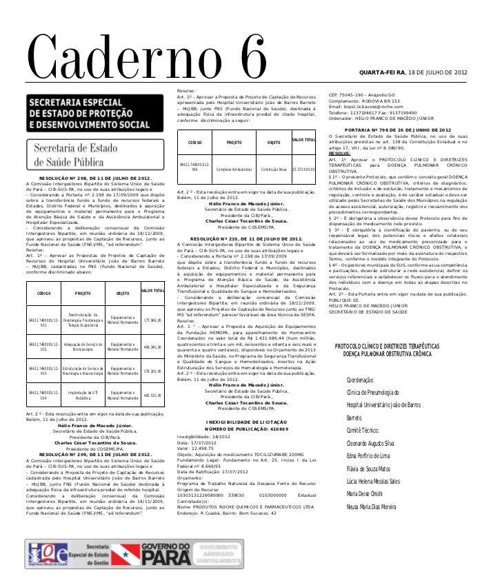 Caderno 6QUARTA-FEIRA, 18 DE JULHO DE 2012                                                                                ...