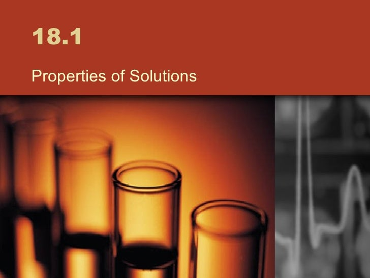 18.1 Properties of Solutions