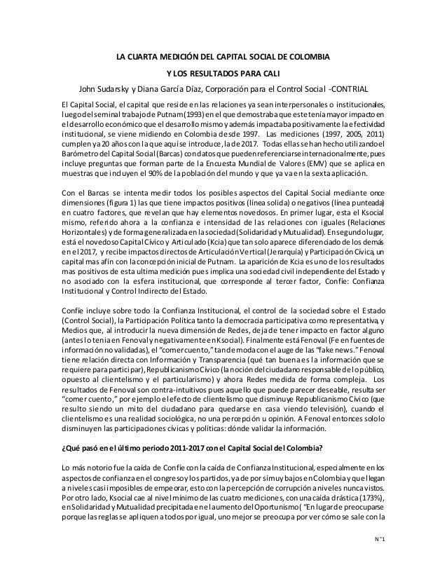 N°1 LA CUARTA MEDICIÓN DEL CAPITAL SOCIAL DE COLOMBIA Y LOS RESULTADOS PARA CALI John Sudarsky y Diana García Díaz, Corpor...