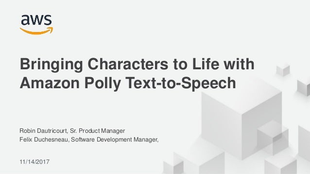 Bringing Characters to Life with Amazon Polly Text-to-Speech