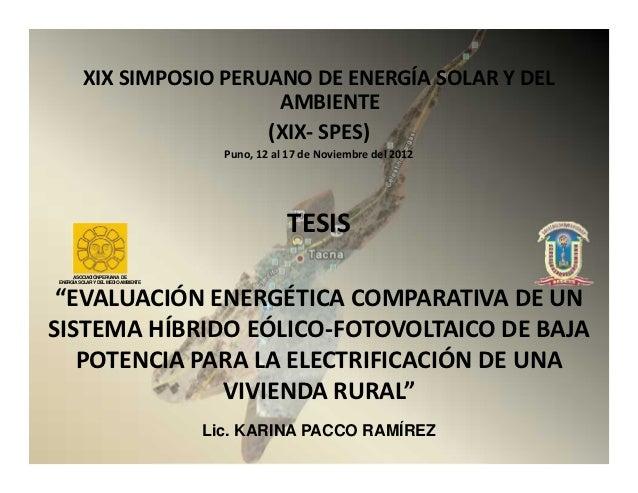 XIX SIMPOSIO PERUANO DE ENERGÍA SOLAR Y DEL                           AMBIENTE                          (XIX- SPES)       ...