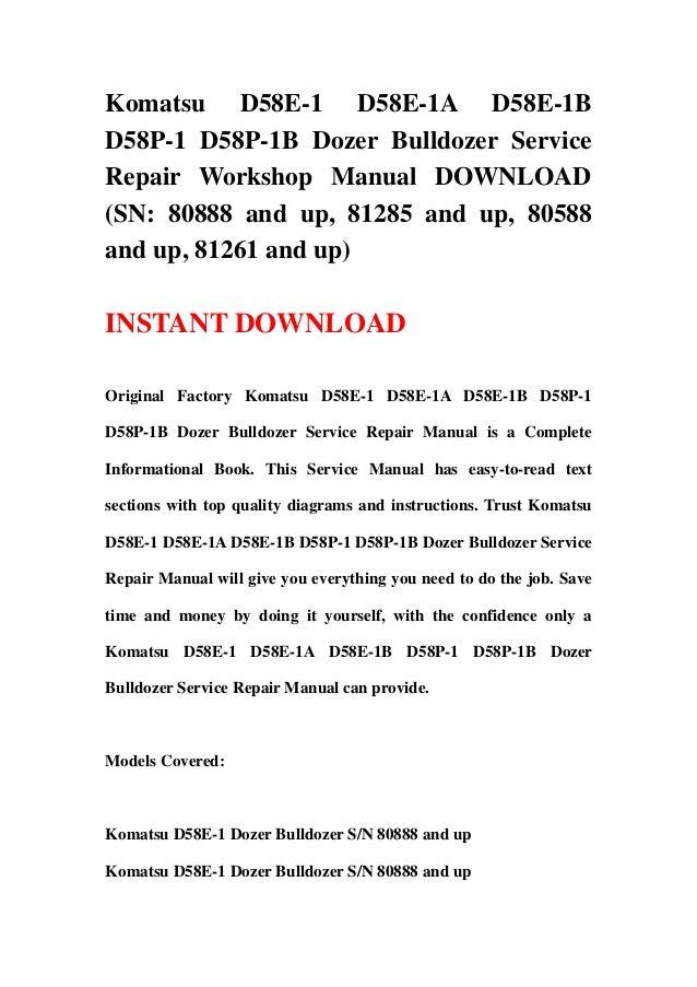 Komatsu D58E-1 D58E-1A D58E-1BD58P-1 D58P-1B Dozer Bulldozer ServiceRepair Workshop Manual DOWNLOAD(SN: 80888 and up, 8128...