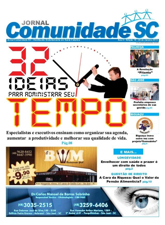 Jornal Comunidade SC • Distribuído Gratuitamente em Santa Catarina                                     Ano II • Edição 18 ...