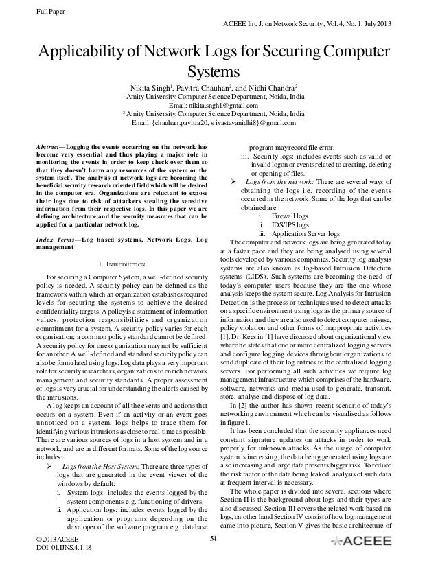 Full Paper ACEEE Int. J. on Network Security , Vol. 4, No. 1, July 2013  Applicability of Network Logs for Securing Comput...