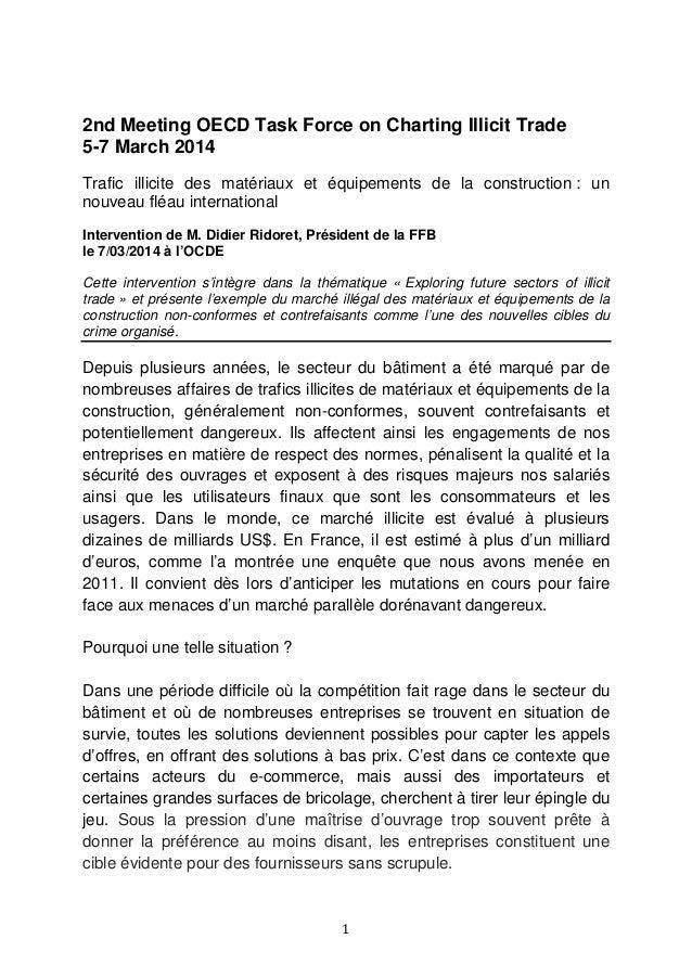 1 2nd Meeting OECD Task Force on Charting Illicit Trade 5-7 March 2014 Trafic illicite des matériaux et équipements de la ...