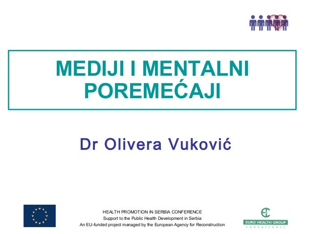 HEALTH PROMOTION IN SERBIA CONFERENCE Support to the Public Health Development in Serbia An EU-funded project managed by t...