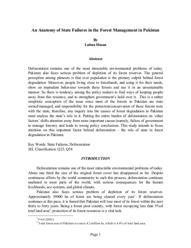 Page 1 An Anatomy of State Failures in the Forest Management in Pakistan By Lubna Hasan Abstract Deforestation remains one...