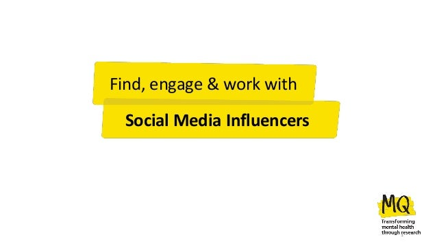 Find, engage & work with Social Media Influencers 1