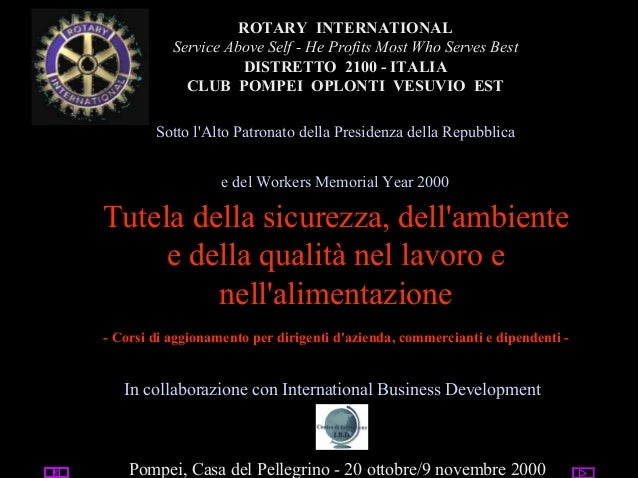 utente@dominio ROTARY INTERNATIONAL Service Above Self - He Profits Most Who Serves Best DISTRETTO 2100 - ITALIA CLUB POMP...