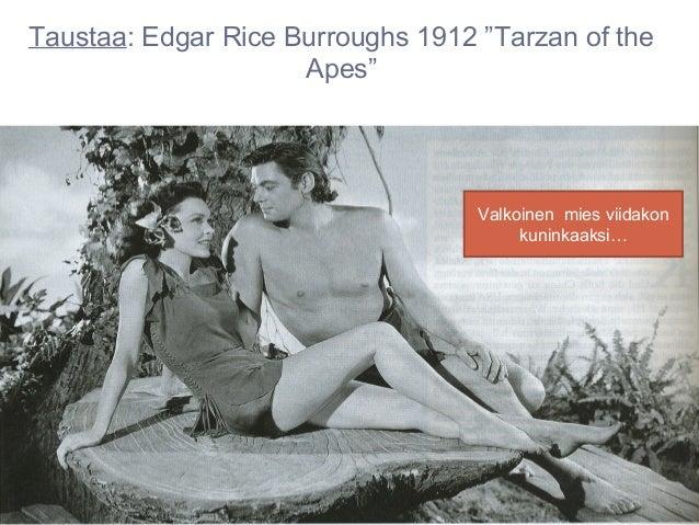 """Taustaa: Edgar Rice Burroughs 1912 """"Tarzan of the                     Apes""""                                   Valkoinen mi..."""