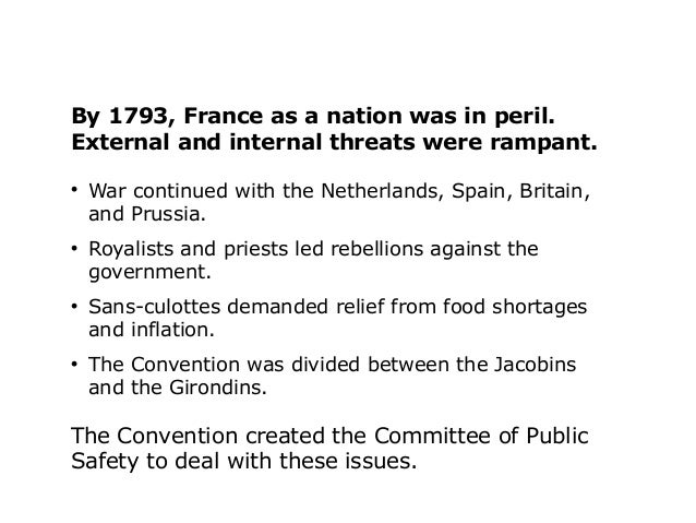 internal and external threats to french revolution American revolutions: a continental history,  that of the french in their revolution  the interplay of their internal divisions with external threats.