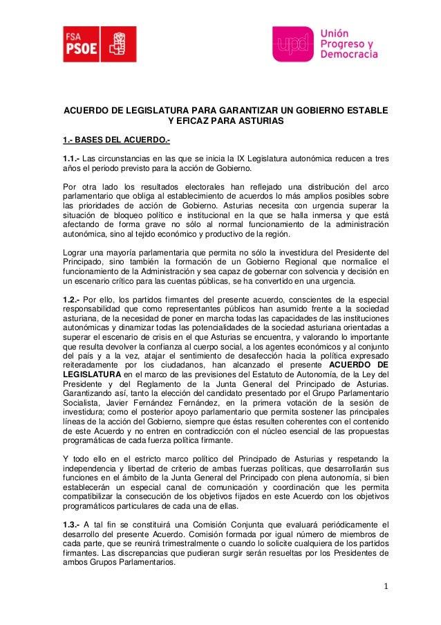 ACUERDO DE LEGISLATURA PARA GARANTIZAR UN GOBIERNO ESTABLE Y EFICAZ PARA ASTURIAS 1.- BASES DEL ACUERDO.1.1.- Las circunst...
