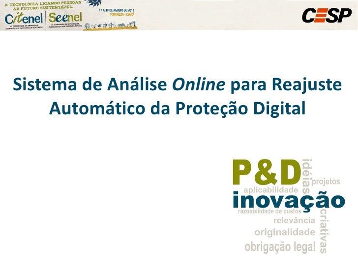 Sistema de Análise  Online  para Reajuste Automático da Proteção Digital