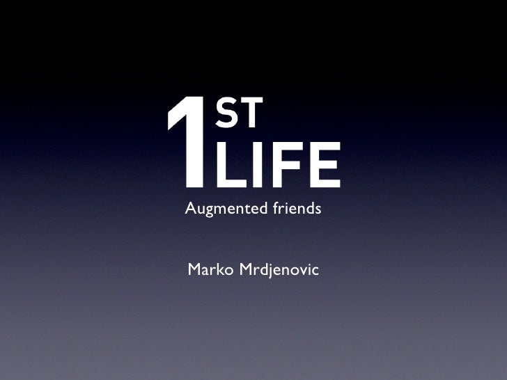 Augmented friends   Marko Mrdjenovic