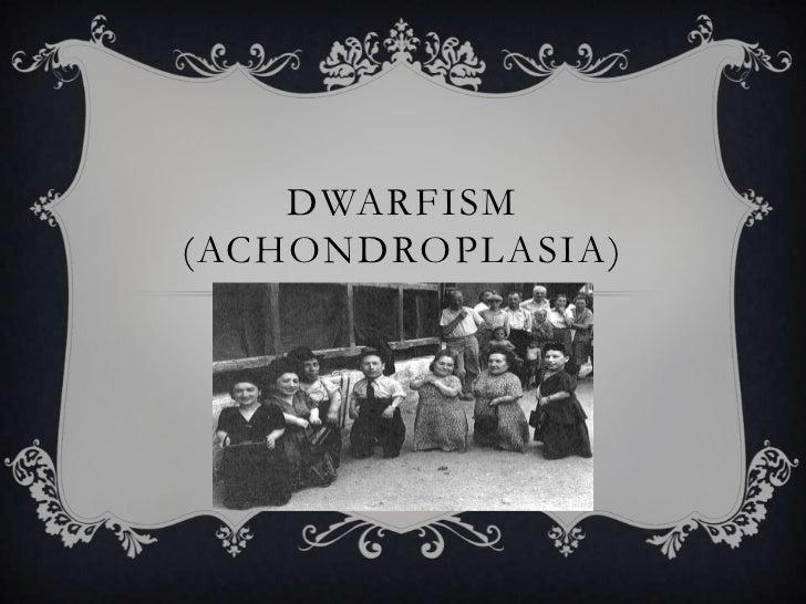 DWARFISM(ACHONDROPLASIA)