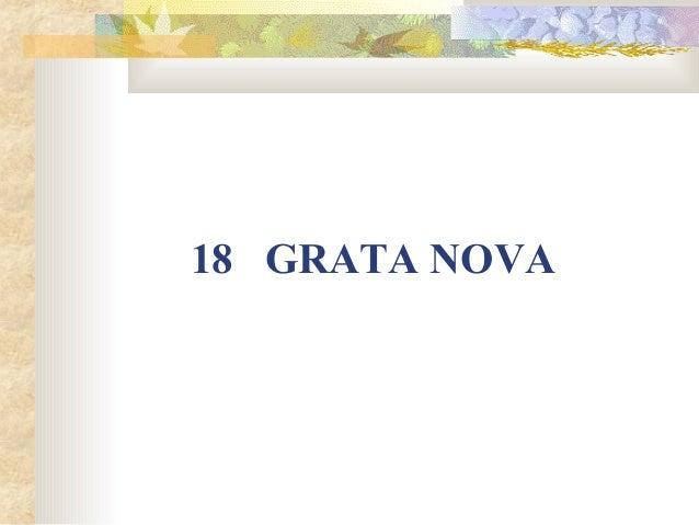18 GRATA NOVA
