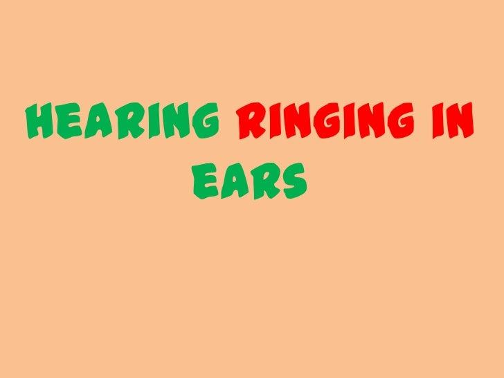 hearing ringing in      ears