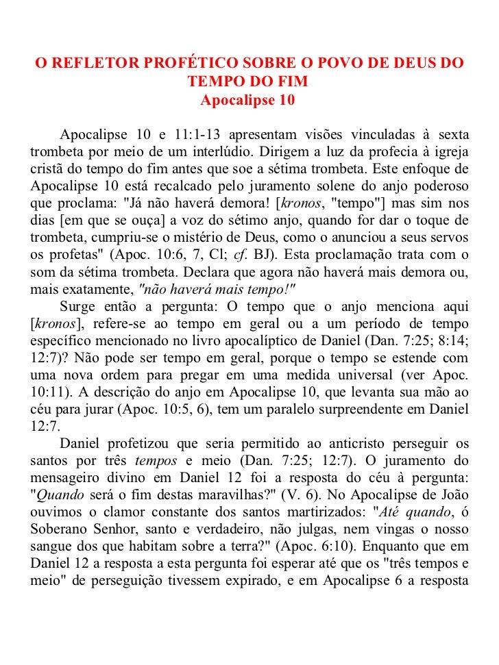 O REFLETOR PROFÉTICO SOBRE O POVO DE DEUS DO               TEMPO DO FIM                Apocalipse 10      Apocalipse 10 e ...