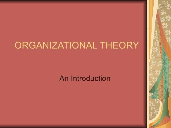 ORGANIZATIONAL THEORY An Introduction