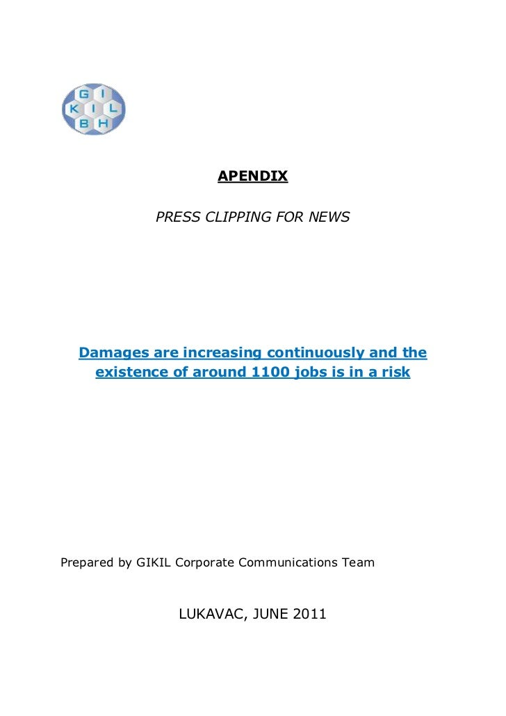 APENDIX<br />PRESS CLIPPING FOR NEWS<br />Damages are increasing continuously and the existence of around 1100 jobs is in ...