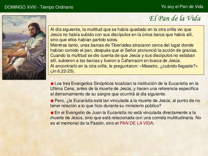 DOMINGO XVIII - Tiempo Ordinario                                                 Yo soy el Pan de Vida                    ...