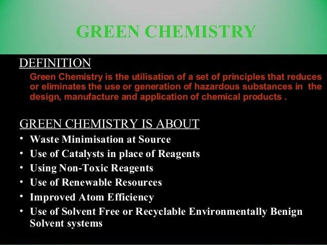 green chemistry Slide 2