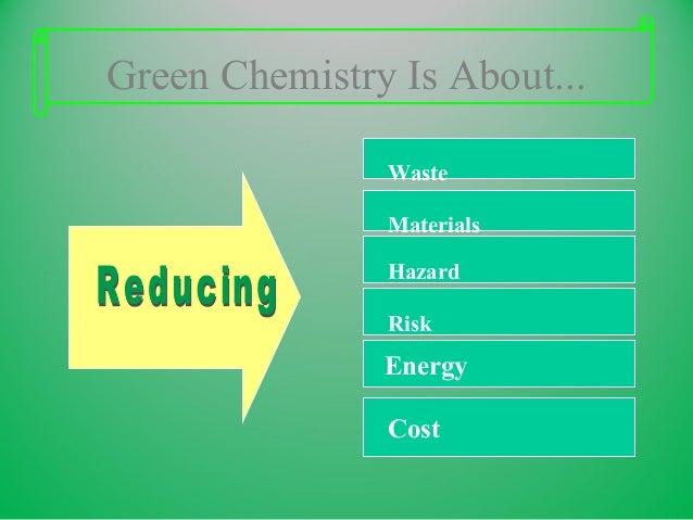 green chemistry Slide 3