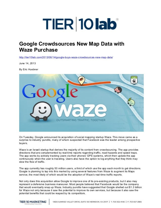 Google Crowdsources New Map Data with Waze Purchase http://tier10lab.com/2013/06/14/google-buys-waze-crowdsources-new-ma...
