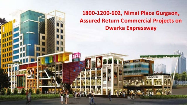 1800-1200-602, Nimai Place Gurgaon, Assured Return Commercial Projects on Dwarka Expressway