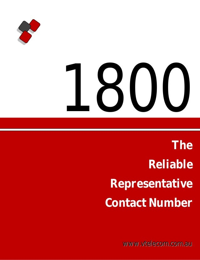 1800 The Reliable Representative Contact Number  www.vtelecom.com.au
