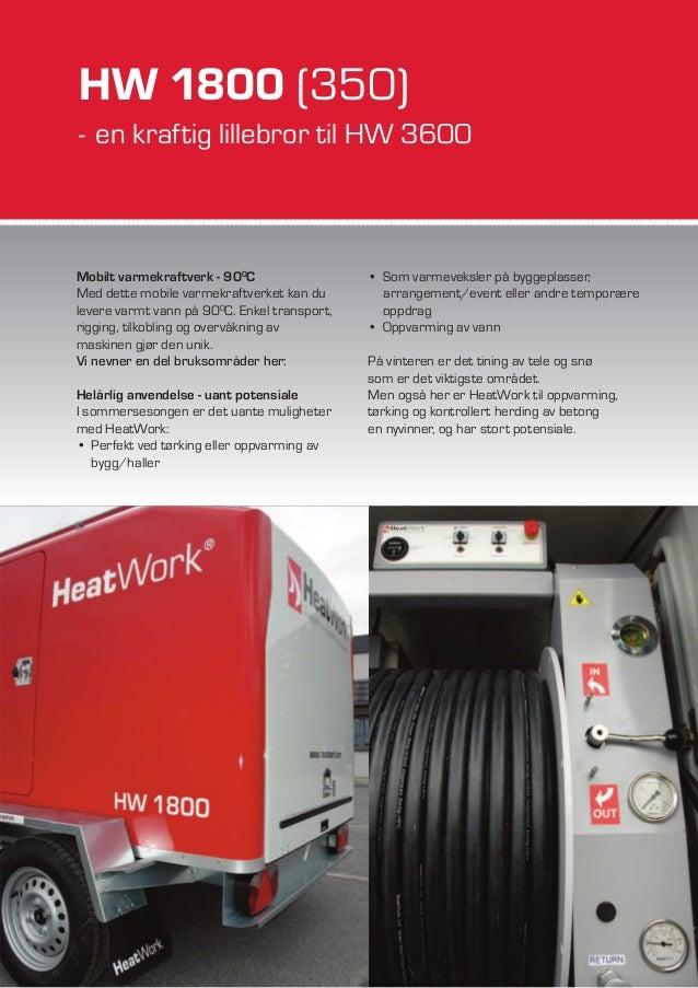 HW 1800 (350) - en kraftig lillebror til HW 3600 Mobilt varmekraftverk - 900C Med dette mobile varmekraftverket kan du lev...