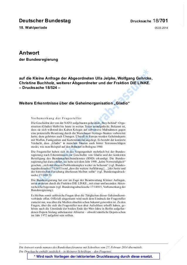 elektronische Vorab-Fassung* K orrektur K orrektur Deutscher Bundestag Drucksache 18/701 18. Wahlperiode 05.03.2014 K:Publ...