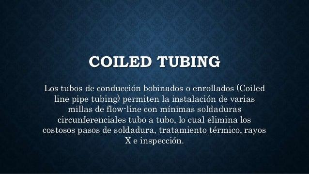coiled-tubing Slide 2