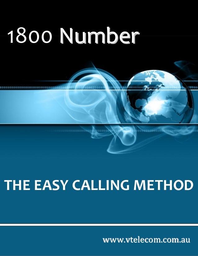THE EASY CALLING METHOD wwwwww..vvtteelleeccoomm..ccoomm..aauu 1800 NNuummbbeerr