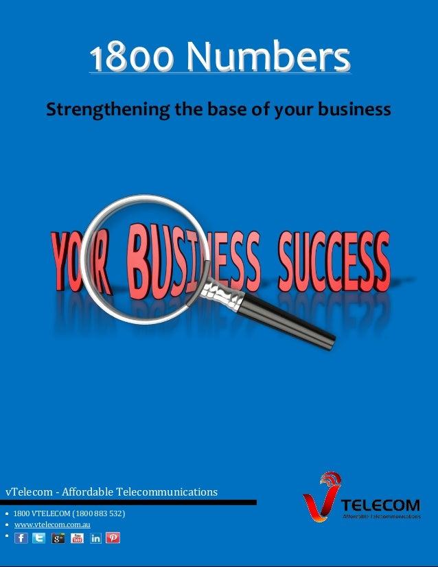 vTelecom - Affordable Telecommunications 1800 VTELECOM (1800 883 532) www.vtelecom.com.au 11880000 NNuummbbeerrss Strength...