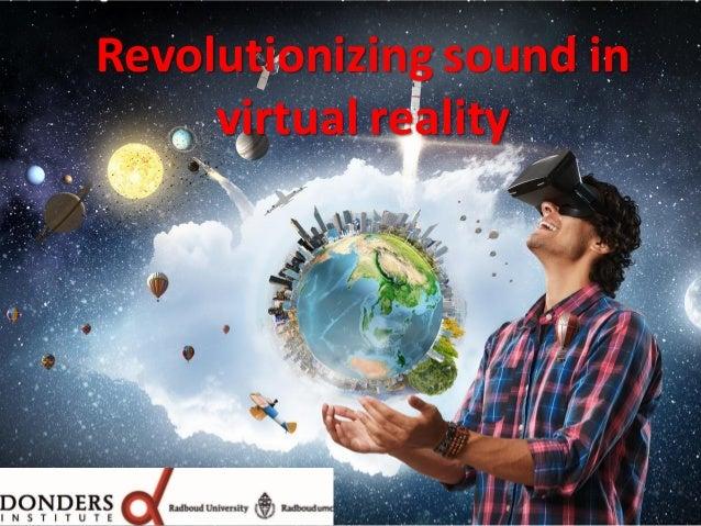 Revolutionizing sound in virtual reality
