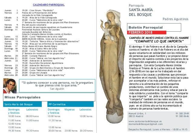 Boletín Parroquial FEBRERO 2018 Manuel Uribe, 1 91 300 2949 28033 Madrid 91 300 0646 www.santamariadelbosque.es stamariade...