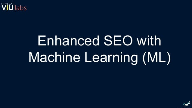 Enhanced SEO with Machine Learning (ML)