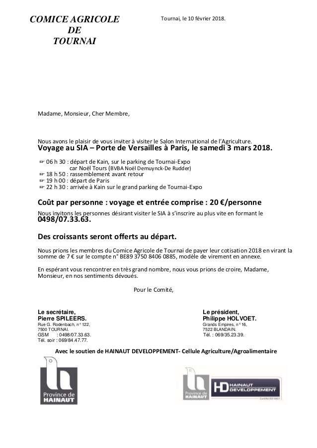 Tournai, le 10 février 2018. Madame, Monsieur, Cher Membre, Nous avons le plaisir de vous inviter à visiter le Salon Inter...