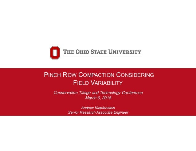 Andrew Klopfenstein - Pinch-row Compaction From Tractors And
