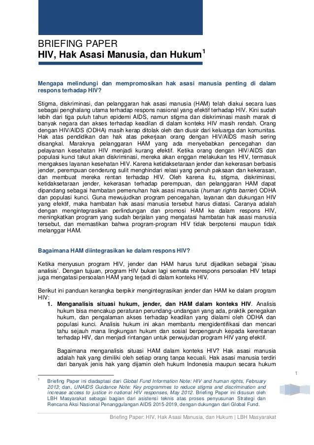 Briefing Paper: HIV, Hak Asasi Manusia, dan Hukum | LBH Masyarakat 1 BRIEFING PAPER HIV, Hak Asasi Manusia, dan Hukum1 Men...