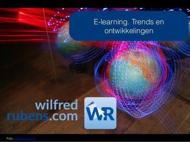 E-learning. Trends en ontwikkelingen Foto: Mishel Churkin