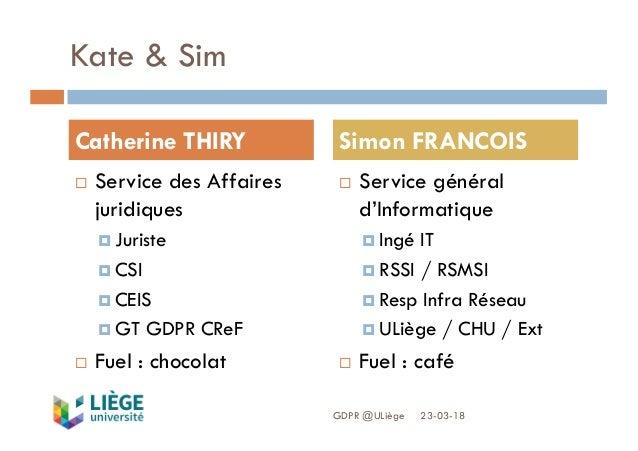 Kate & Sim ¨ Service des Affaires juridiques ¤ Juriste ¤ CSI ¤ CEIS ¤ GT GDPR CReF ¨ Fuel : chocolat ¨ Service général d'I...