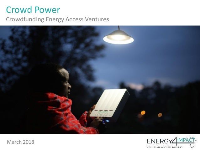 Crowd Power Crowdfunding Energy Access Ventures March 2018