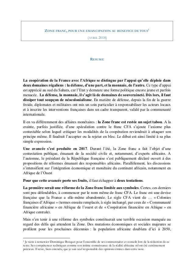 ZONE FRANC, POUR UNE EMANCIPATION AU BENEFICE DE TOUS1 (AVRIL 2018) RESUME La coopération de la France avec l'Afrique se d...
