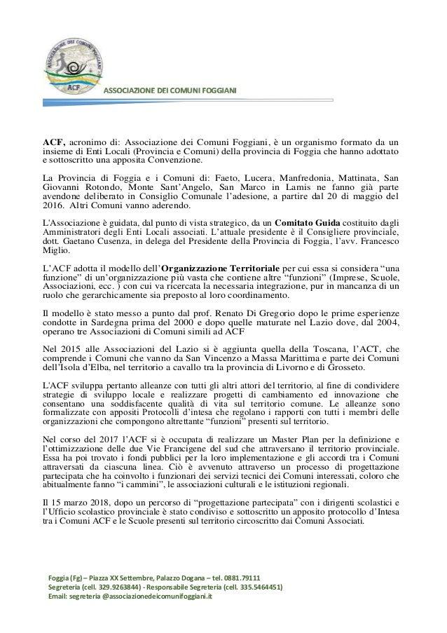 Foggia (Fg) – Piazza XX Settembre, Palazzo Dogana – tel. 0881.79111 Segreteria (cell. 329.9263844) - Responsabile Segreter...