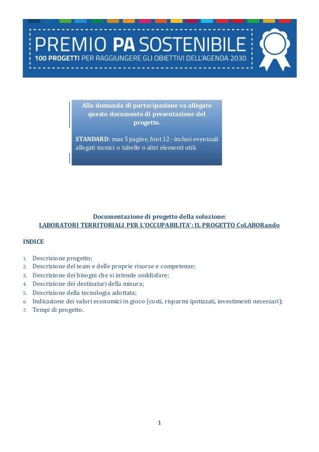 1 Documentazione di progetto della soluzione: LABORATORI TERRITORIALI PER L'OCCUPABILITA': IL PROGETTO CoLABORando INDICE ...