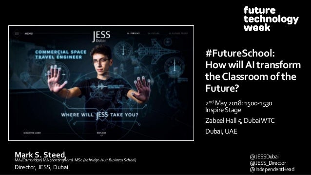 Mark S. Steed,MA (Cambridge) MA (Nottingham), MSc (Ashridge-Hult Business School) Director, JESS, Dubai @JESSDubai @JESS_D...
